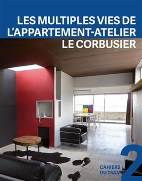 Les multiples vies de l 39 appartement atelier le corbusier for Les multiples de 6