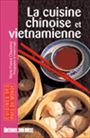 La Cuisine Chinoise Et Vietnamienne Marie France Chauvirey Payot