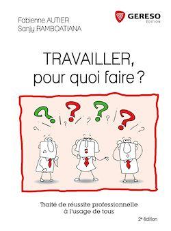 Travailler Pour Quoi Faire Fabienne Autier Payot