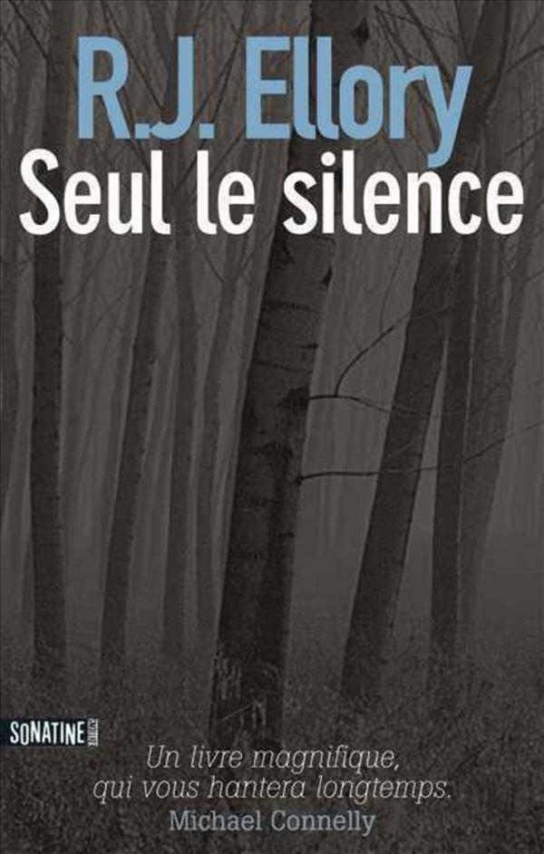 Seul le silence - R.J. ELLORY - Payot